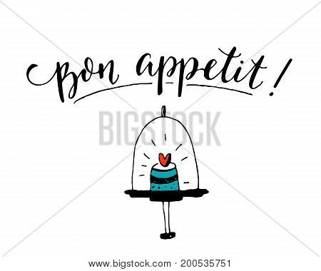 Bon appetit. Enjoy your meal in French. Cafe poster design with modern calligraphy on white background with hand drawn cupcake