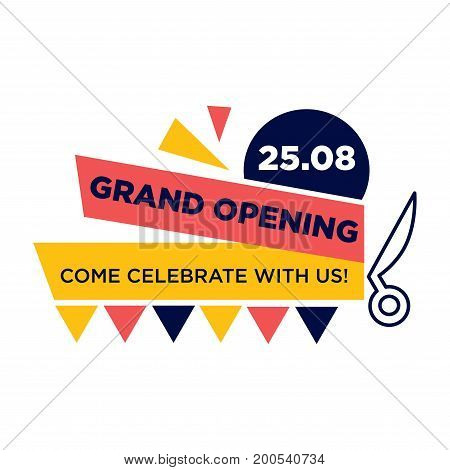 Grand opening, come celebrate with us on 25 August promotional poster with bright stripes, scissors outline and colorful geaometrical shapes isolated vector illustration on white background.