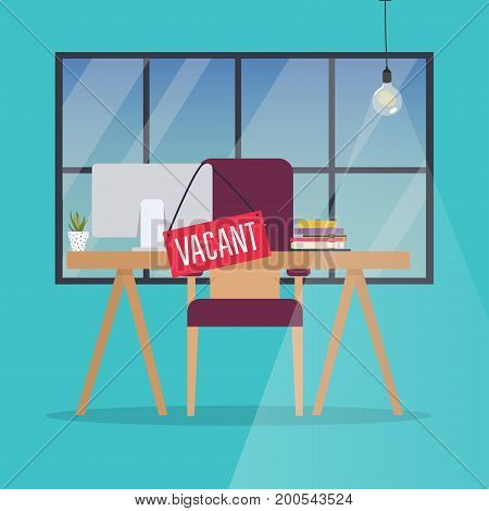 Job vacancy. Office desk with chair computer and Vacant sign hanged on it. Business hiring and recruiting concept.