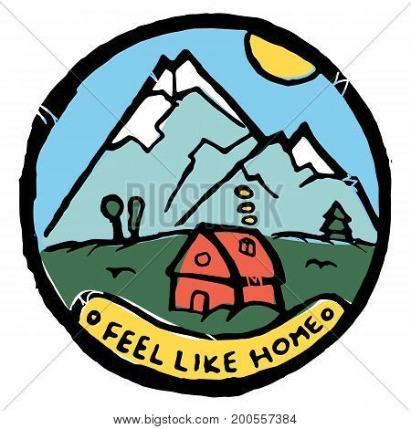 Hostel service advertisement label. Small cosy house in the fields, mountain on background, blue sky, sun landscape. Feel like home text.