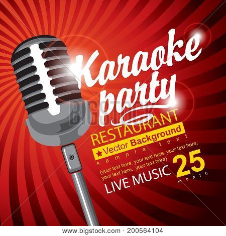 Vector banner for restaurant with a microphone calligraphic inscription Karaoke party and place for text on red abstract background