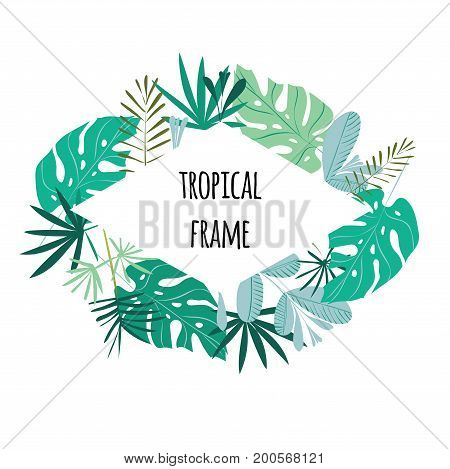 Tropical frame, template with place for text. Vector illustration, isolated on white background.
