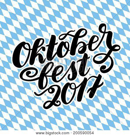Oktoberfest 2017 hand drawn lettering. Vector lettering illustration isolated on white. Template for Traditional German Oktoberfest bier festival