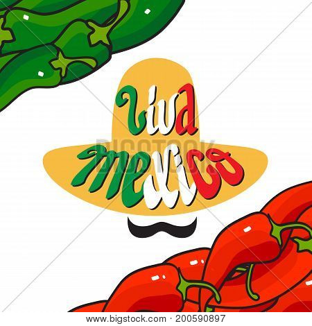 Handwritten words Viva Mexico.  Cartoon  Sombrero, green and red  pepper.  Vector greeting card.  Lettering. Design element