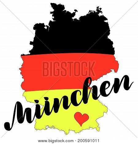 Muenchen. Munich in German hand drawn lettering with german flag on map. Vector lettering illustration isolated on white. Template for Traditional German Oktoberfest bier festival.