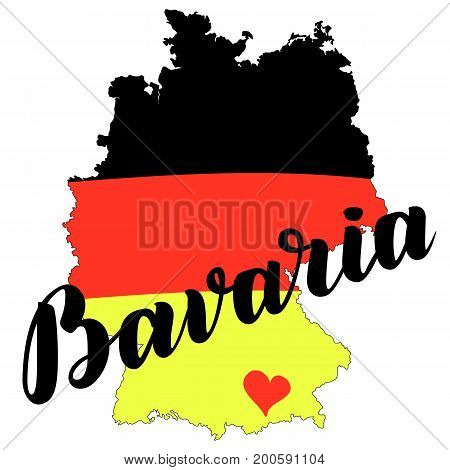 Bavaria hand drawn lettering with german flag on map. Vector lettering illustration isolated on white. Template for Traditional German Oktoberfest bier festival.