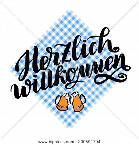 Herzlich willkommen. Welcome. Traditional German Oktoberfest bier festival . Vector hand-drawn brush lettering illustration on bayern pattern