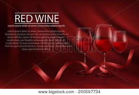 Vector illustration, bright realistic poster with a row of glasses full of red wine and red ribbon. Template, moc up, layout for advertising, design, branding