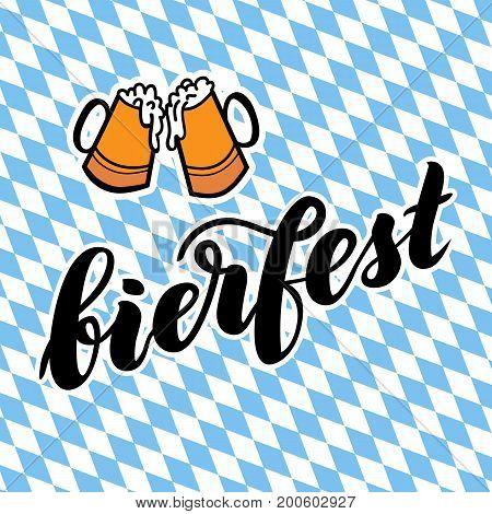 Traditional German Oktoberfest bier festival with text bierfest. Vector hand-drawn brush lettering illustration on bayern background.