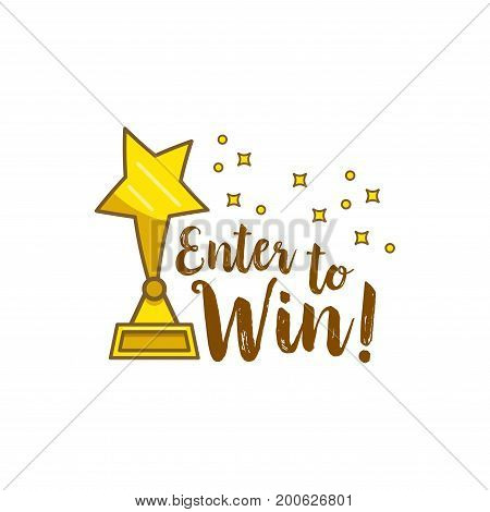 Gold statuette star inscription enter to win. The Golden statuette in the form of star and inscription enter to win for designers and illustrators. Precious prize in the form of vector illustrations