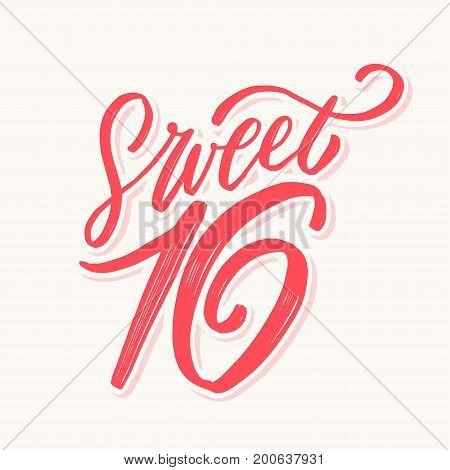 Sweet 16. Hand lettering. Vector hand drawn illustration.