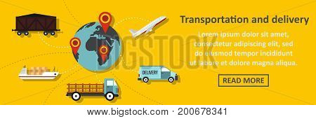 Transportation and delivery banner horizontal concept. Flat illustration of transportation and delivery banner horizontal vector concept for web