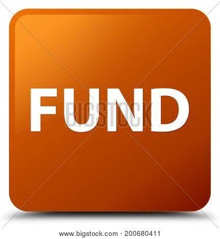 Fund Brown Square Button