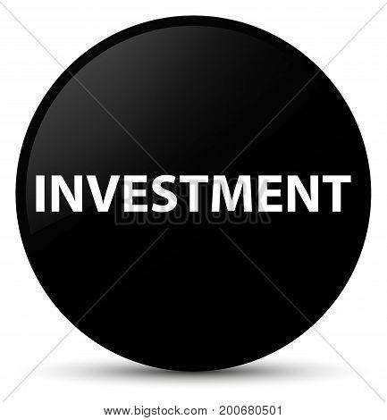 Investment Black Round Button