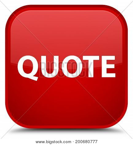 Quote Special Red Square Button