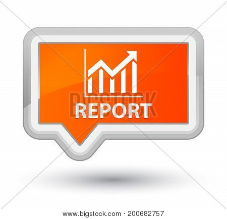 Report (statistics Icon) Prime Orange Banner Button