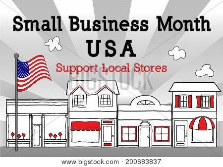Small Business Month, USA, to support local business,  neighborhood, community stores, shops and entrepreneurs. Illustration of downtown main street with ray background with American flag.