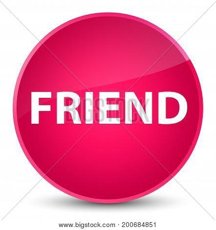 Friend Elegant Pink Round Button