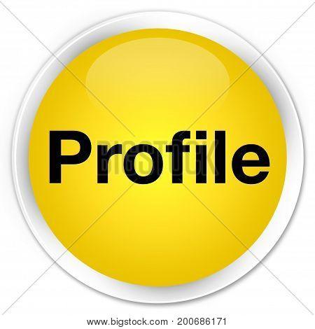 Profile Premium Yellow Round Button