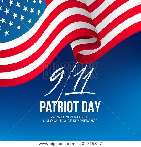 September 11, 2001 Patriot Day background. We Will Never Forget. background. Vector illustration EPS10