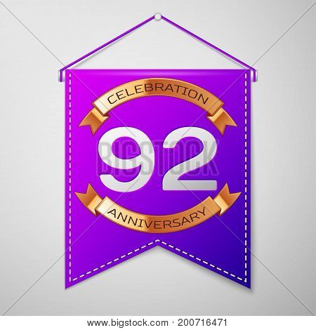 Realistic Purple pennant with inscription Ninety two Years Anniversary Celebration Design on grey background. Golden ribbon. Colorful template elements for your birthday party. Vector illustration