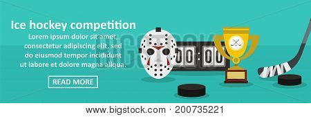 Ice hockey competition banner horizontal concept. Flat illustration of ice hockey competition banner horizontal vector concept for web