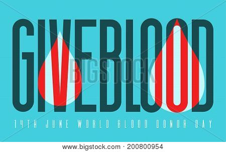 Typography poster for blood donation day with overlay blood drop on blue background. Vector illustration. Lifesaving and Hospital Assistance concept.