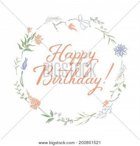 Birthday greeting card with brush lettering calligraphy and hand painted vector color ink wreath. Great for holiday design.