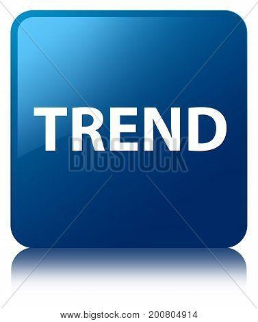 Trend Blue Square Button