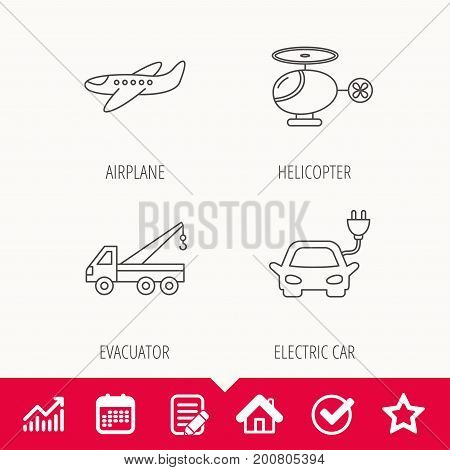 Electric car, airplane and helicopter icons. Evacuator linear sign. Edit document, Calendar and Graph chart signs. Star, Check and House web icons. Vector
