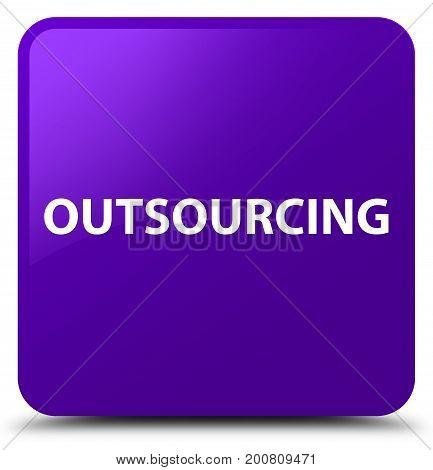 Outsourcing Purple Square Button