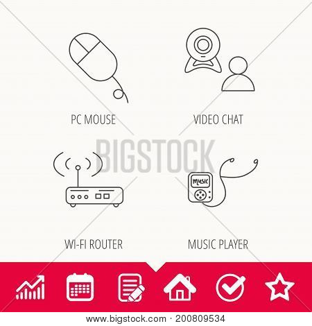 Wi-fi router, video chat and music player icons. PC mouse linear sign. Edit document, Calendar and Graph chart signs. Star, Check and House web icons. Vector