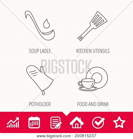 Soup ladle, potholder and kitchen utensils icons. Food and drink linear signs. Edit document, Calendar and Graph chart signs. Star, Check and House web icons. Vector