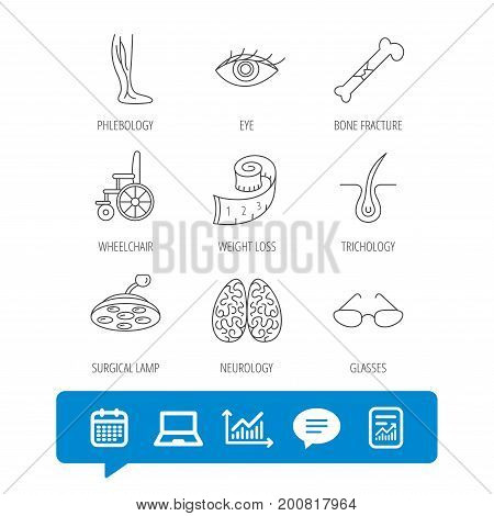 Vein varicose, neurology and trichology icons. Surgical lamp, glasses and eye linear signs. Bone fracture, wheelchair and weight loss icons. Report file, Graph chart and Chat speech bubble signs