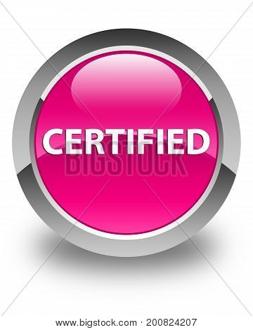 Certified Glossy Pink Round Button