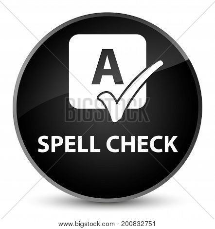 Spell Check Elegant Black Round Button