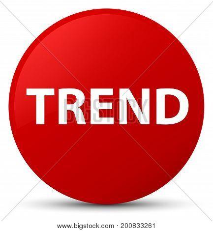 Trend Red Round Button
