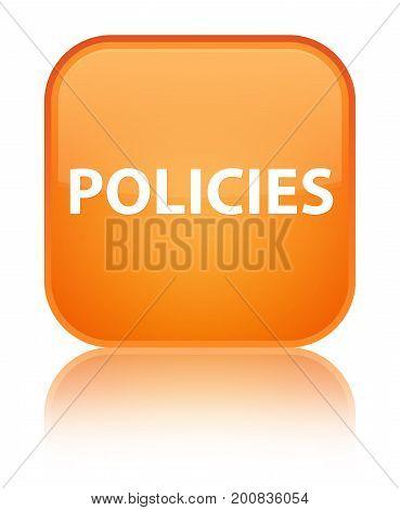 Policies Special Orange Square Button