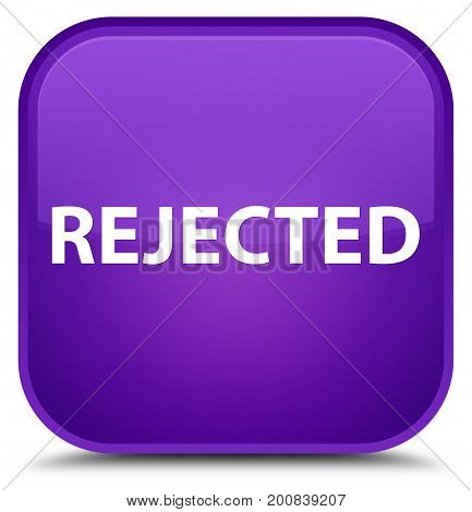 Rejected Special Purple Square Button