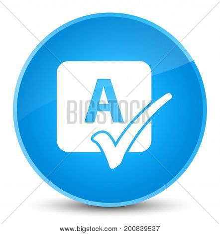 Spell Check Icon Elegant Cyan Blue Round Button