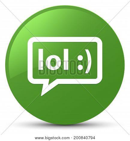 Lol Bubble Icon Soft Green Round Button