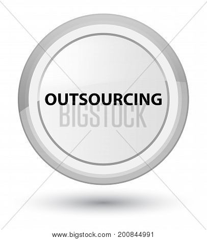 Outsourcing Prime White Round Button