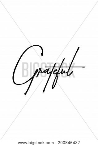 Hand drawn holiday lettering. Ink illustration. Modern brush calligraphy. Isolated on white background. Grateful.