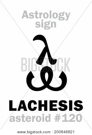 Astrology Alphabet: LACHESIS, asteroid #120. Hieroglyphics character sign (single symbol).