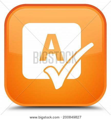 Spell Check Icon Special Orange Square Button