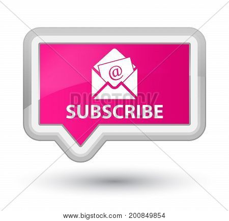 Subscribe (newsletter Email Icon) Prime Pink Banner Button
