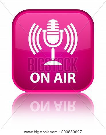 On Air (mic Icon) Special Pink Square Button