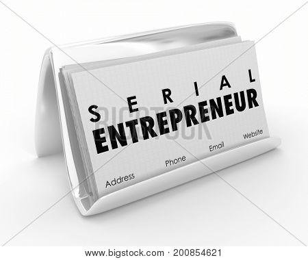 Serial Entrepreneur Business Cards Startup Expert 3d Illustration