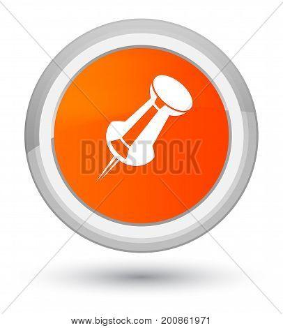 Push Pin Icon Prime Orange Round Button