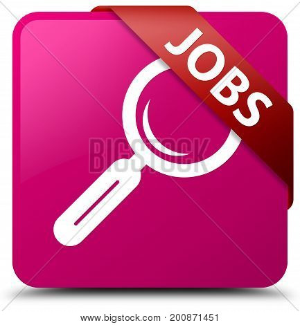 Jobs Pink Square Button Red Ribbon In Corner